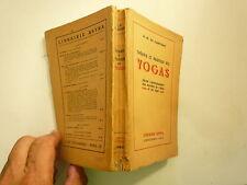SD VERS 1940 THEORIE ET PRATIQUE DES YOGAS DE DE CAMPIGNY ED ASTRA