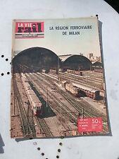 vie du rail 1958 637 CIWL BRUNATE MILANO PIACENZA LAVENO CHIASSO DOMODOSSOLA