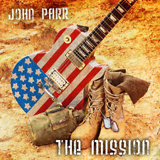 John Parr The Mission 15 track 2012 cd NEW!