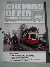 Chemins de fer secondaires 196 1986 tramways LONDON REIMS VIVARAIS CORNAS