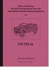 VW Typ 82 Kübelwagen Reparaturanleitung Werkstatthandbuch Montageanleitung Buch