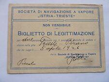 TESSERA BIGLIETTO NAVIGAZIONE ISTRIA TRIESTE PIRANO DALMAZIA FIUME 1926 NAVE