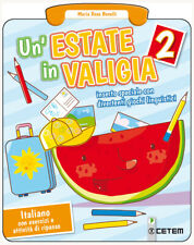 Un'estate in valigia. 2 Italiano. Per la Scuola elementar... - Benelli Maria ...