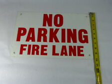 Generic 16 X10 No Parking Fire Lane Used