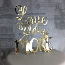 Love You More cake topper wedding acrylic engagement glitter engaged