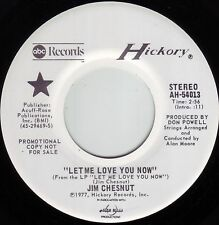JIM CHESNUT Let Me Love You Now ((**NEW 45 DJ from 1977**))