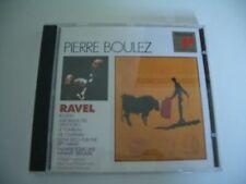 BOLERO - ALBORADA DEL GRACIOSO - LE TOMBEAU DE COUPERIN... RAVEL CD BOULEZ.