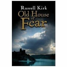 Old House of Fear by Russell Kirk (2007, Paperback)