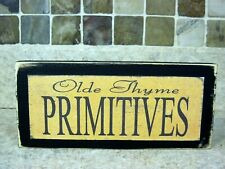 Olde Thyme Old Time Primitives Rustic Farmhouse Sign Shelf Sitter or Wall Plaque