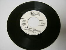 Johnny Fortune Don't You Lie To Me/Don't Stay 45 RPM