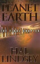 PLANET EARTH: The Final Chapter by Hal Lindsey  **BRAND NEW** Prophecy Book