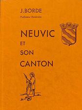 JEAN BORDE NEUVIC & SON CANTON REEDITION NUMEROTEE LIVRE 1989
