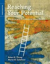 Reaching Your Potential: Personal and Professional Development (Textbook-speci..