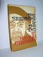 The Beginning and the End by Nicolas Berdyaev (1st Harper Torchbook edition 1957