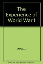 The Experience of World War I-J.M.Winter