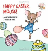 Happy Easter, Mouse! by Laura Numeroff