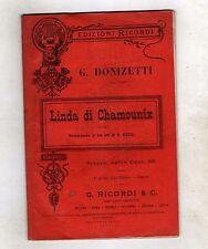 donizetti - linda di chamouniux- libretto ricordi del 1929