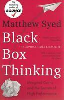 Black Box Thinking by Matthew Syed NEW