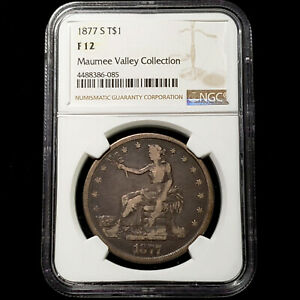 1877-S Silver Trade Dollar $1 - NGC F 12 - Maumee Valley Collection - No Reserve