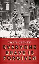 Everyone Brave Is Forgiven, Cleave, Chris, Very Good condition, Book