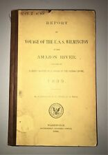Original 1899 ~ Report on Voyage of the U.S.S. Wilmington ~ Up the Amazon River