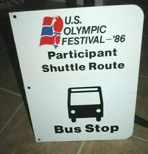 1986 U.S.Olympic Festival large metal BUS STOP sign, two sided 15x20