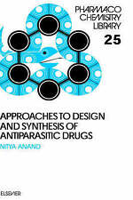 Approaches to Design and Synthesis of Antiparasitic Drugs, Volume 25 (Pharmacoch