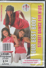 Your Best Body Street Dance For Kids DVD NEU mit Andrea Bodor Personal Trainer