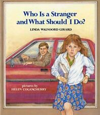 Who Is a Stranger and What Should I Do? (Paperback or Softback)