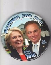 2016 CLINTON pinback HILLARY Campaign TIM KAINE Fighting for You pin 2.25""