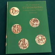 BOOK - The Art and Craft of Coinmaking by Denis Cooper