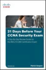 31 DAYS BEFORE YOUR CCNA SECURITY EXAM - GARGANO, PATRICK - NEW PAPERBACK BOOK