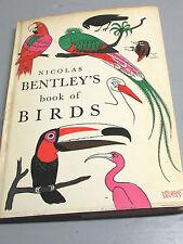 NICOLAS  BENTLEY'S  BOOK  OF  BIRDS    1965  ILLUST. VINTAGE ORIGINAL