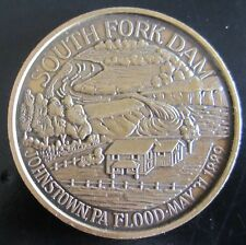South Fork Dam Johnstown Pennsylvania Flood May 31, 1889 MEDAL