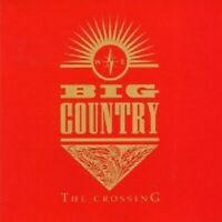 "BIG COUNTRY ""THE CROSSING"" CD NEW"