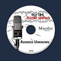 Address Unknown Old Time Radio Shows Detective 32 OTR MP3 Audio Files 1 Data DVD