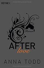 After love: AFTER 3 - Roman von Todd, Anna | Buch | Zustand gut