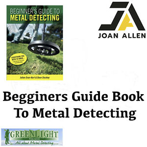 """Beginner's Guide to Metal Detecting"" Book by Julian Evan-Hart & Dave Stuckey"