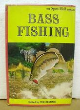 Bass Fishing edited by Ted Kesting 1962 HB/DJ First Edition