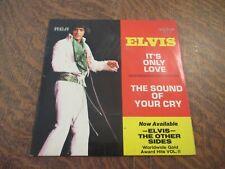 45 tours ELVIS PRESLEY it's only love