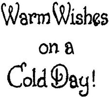 Winter Saying Warm Wishes Wood Mounted Rubber Stamp NORTHWOODS B10359 New