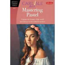 Artist's Library Series, Walter Foster, Mastering Pastel