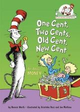 One Cent, Two Cents, Old Cent, New Cent: All About Money (Cat in the Hat's Learn