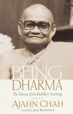 Being Dharma: The Essence of the Buddha's Teachings: By Chah, Ajahn
