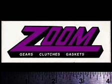 ZOOM Gears Clutches Gaskets - Original Vintage 1960's 70's Racing Decal/Sticker