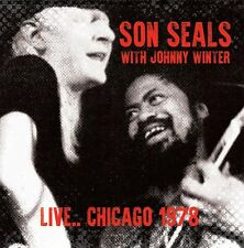 SON SEALS WITH JOHNNY WINTER - Live... Chicago 1978. New CD + Sealed. **NEW**
