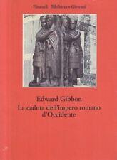 LA CADUTA DELL'IMPERO ROMANO D'OCCIDENTE  GIBBON EDWARD EINAUDI 1975