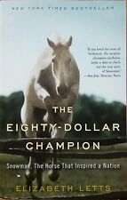 """The Eighty-Dollar Champion"" Paperback Story of Snowman the Horse"