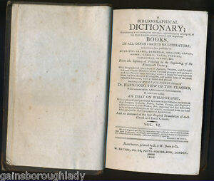 A BIBLIOGRAPHICAL DICTIONARY - Vol. VI - 1804 - BOOKS IN ALL DEPTS OF LITERATURE