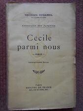 CECILE PARMI NOUS - GEORGES DUHAMEL - ED. MERCURE DE FRANCE 1938